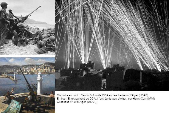 Ci-contre en haut : Canon Bofors de DCA sur les hauteurs d'Alger (USAF)