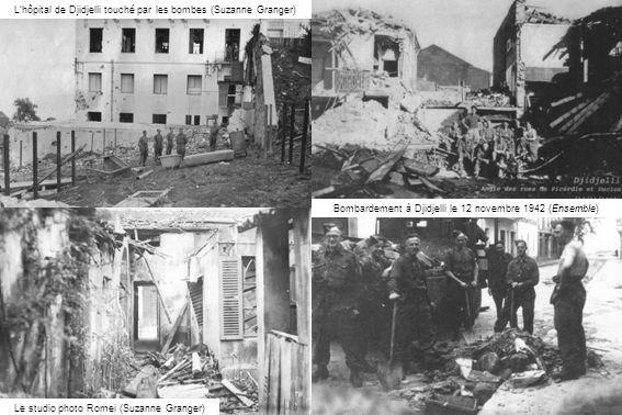 L'hôpital de Djidjelli touché par les bombes (Suzanne Granger)