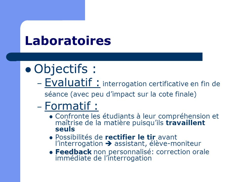 Laboratoires Objectifs :