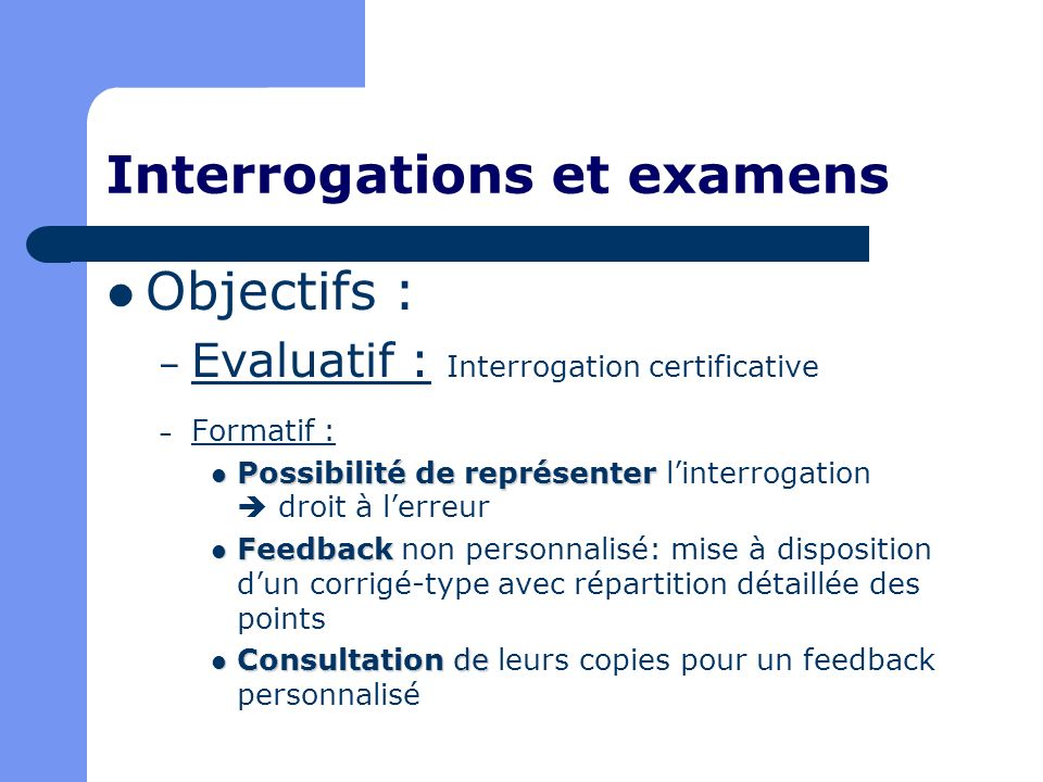 Interrogations et examens