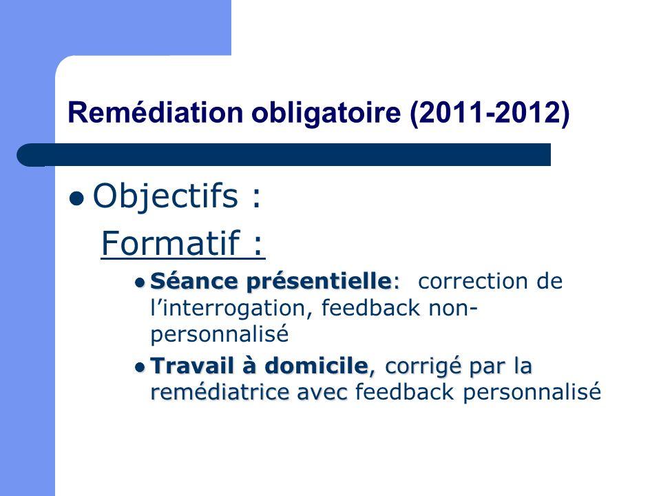 Remédiation obligatoire (2011-2012)