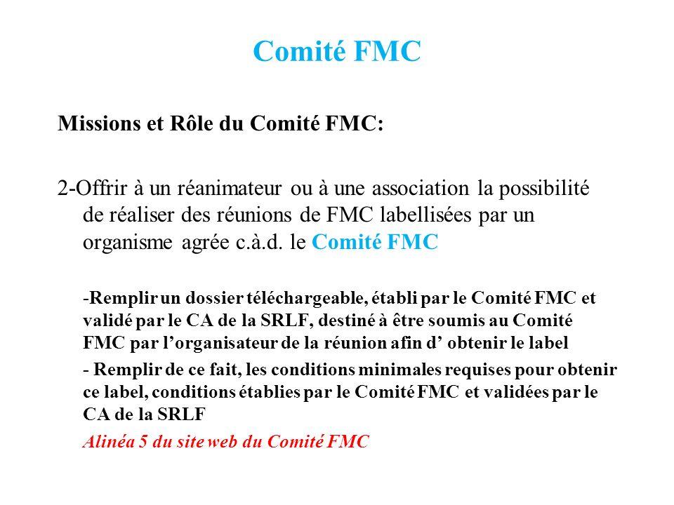Comité FMC Missions et Rôle du Comité FMC: