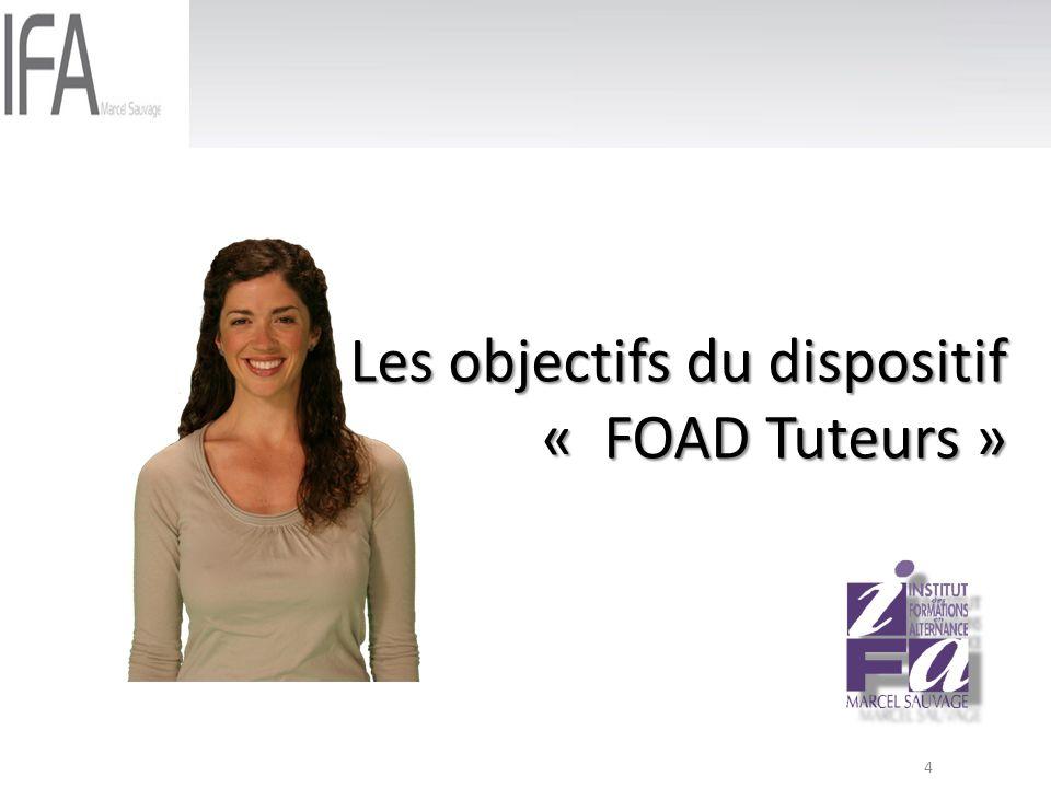 Les objectifs du dispositif « FOAD Tuteurs »