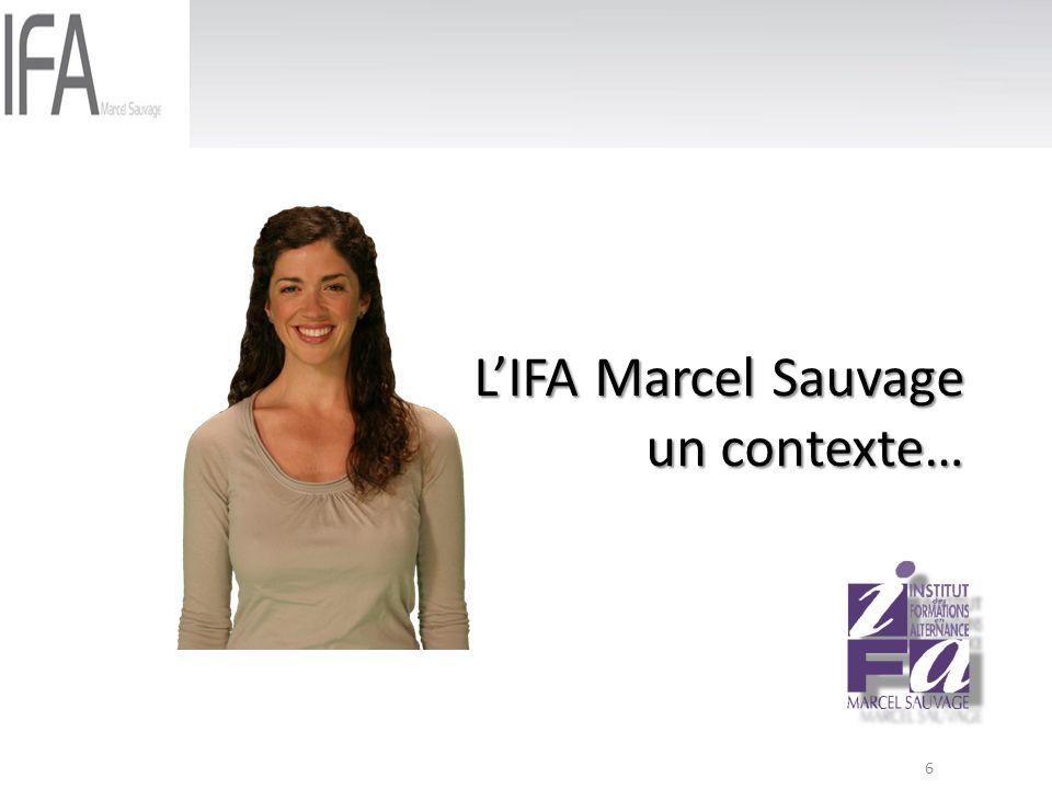L'IFA Marcel Sauvage un contexte…