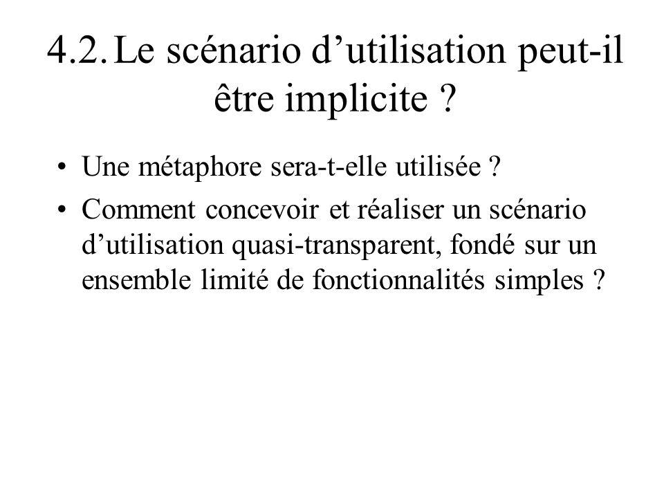 4.2. Le scénario d'utilisation peut-il être implicite