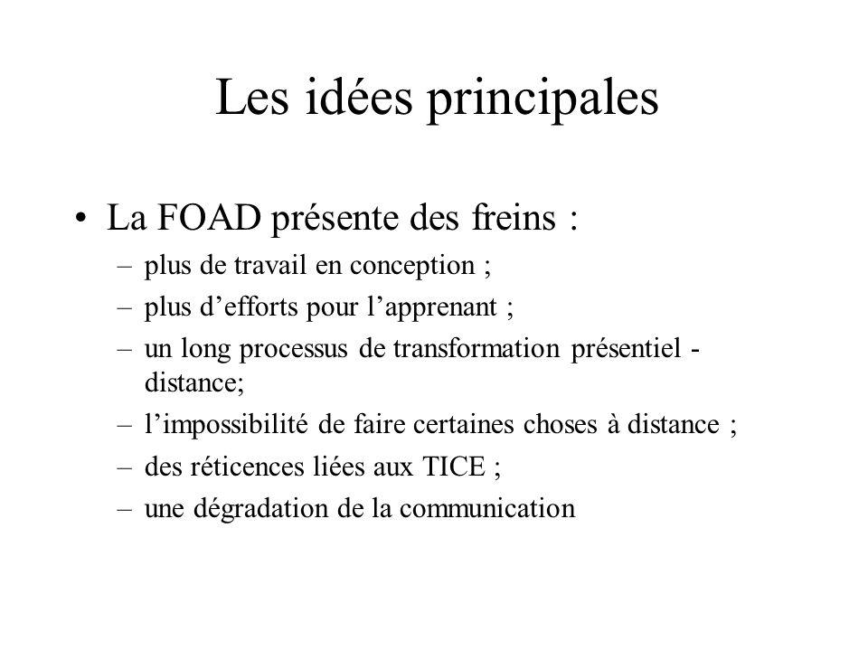 Les idées principales La FOAD présente des freins :
