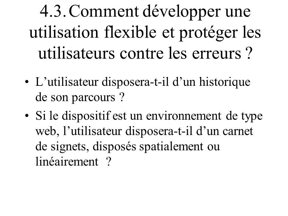 4.3. Comment développer une utilisation flexible et protéger les utilisateurs contre les erreurs