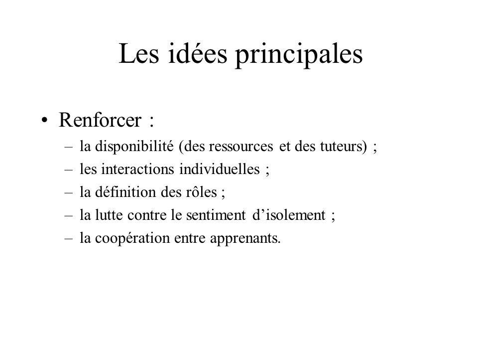 Les idées principales Renforcer :