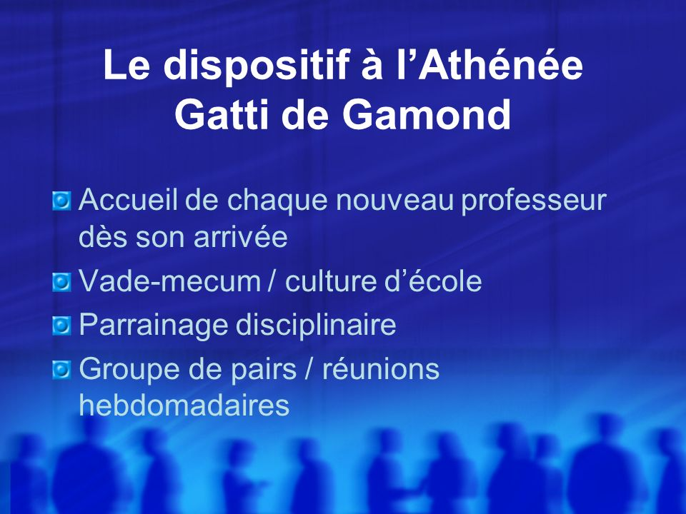Le dispositif à l'Athénée Gatti de Gamond