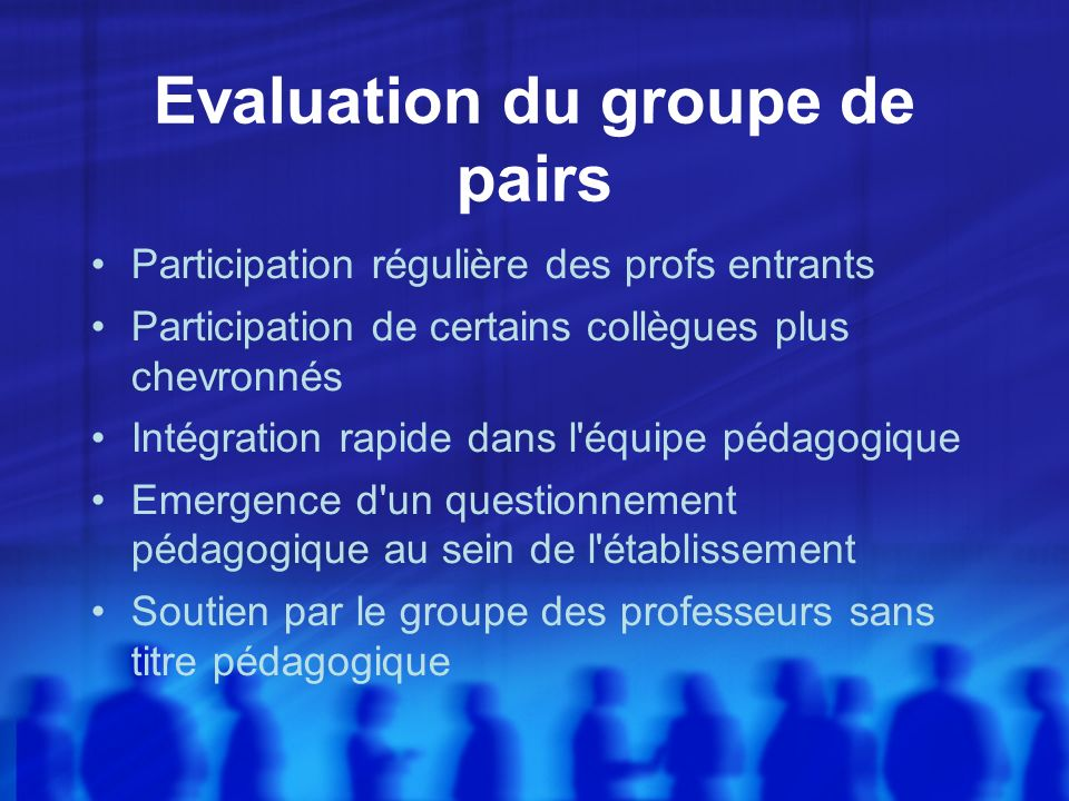 Evaluation du groupe de pairs