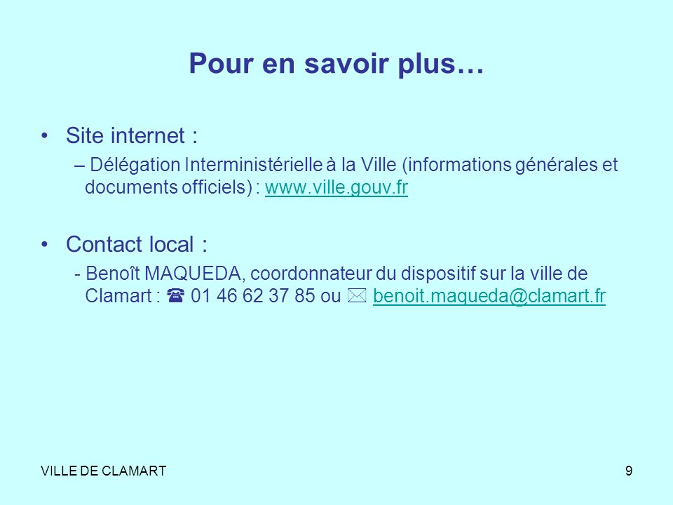 Pour en savoir plus… Site internet : Contact local :