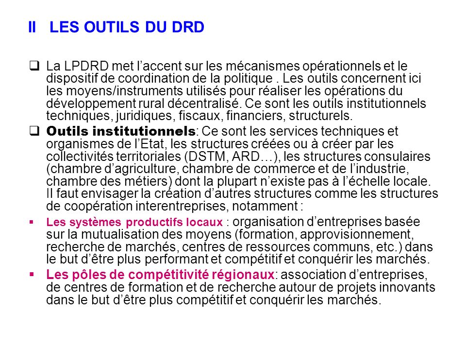 II LES OUTILS DU DRD