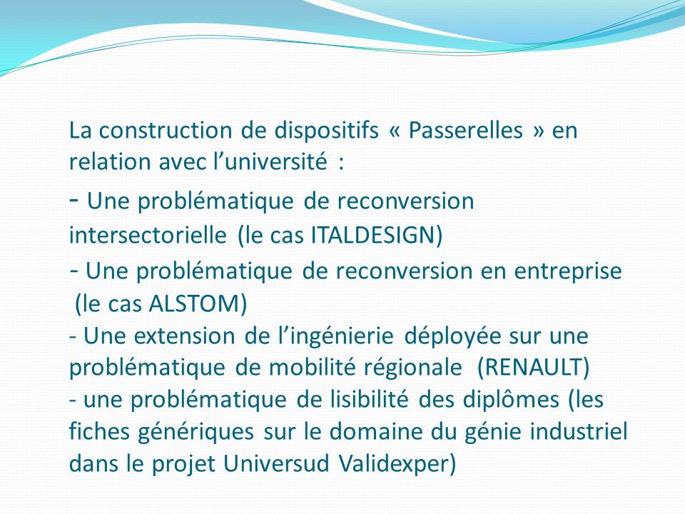 La construction de dispositifs « Passerelles » en