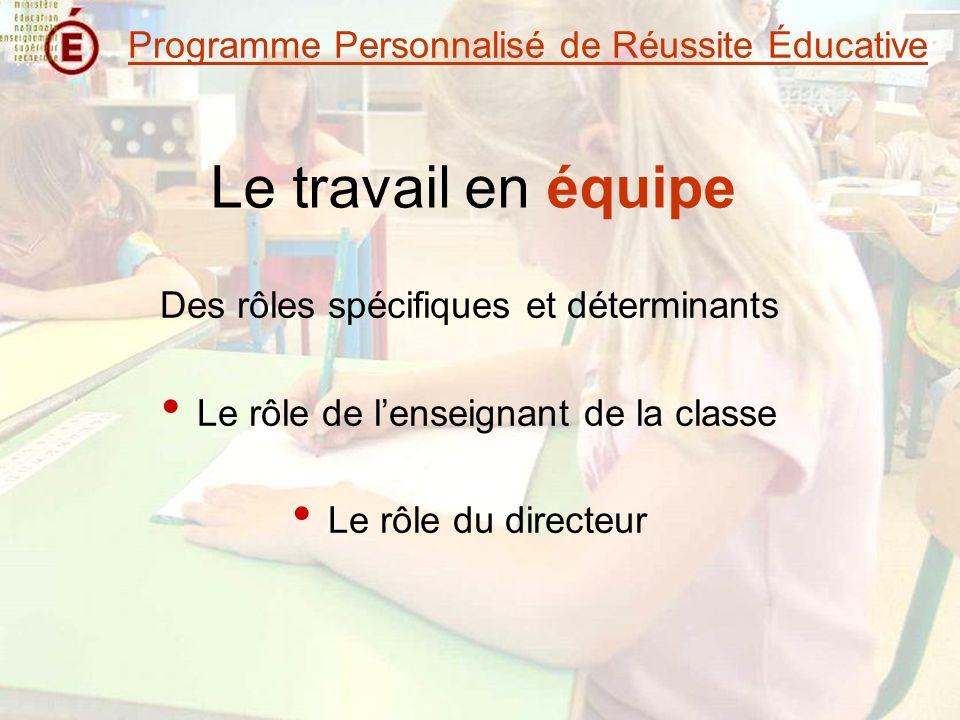 Le travail en équipe Programme Personnalisé de Réussite Éducative