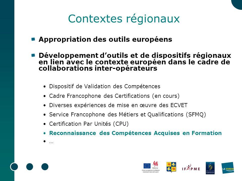 Contextes régionaux Appropriation des outils européens