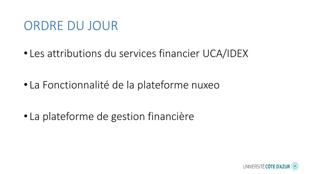 ORDRE DU JOUR Les attributions du services financier UCA/IDEX