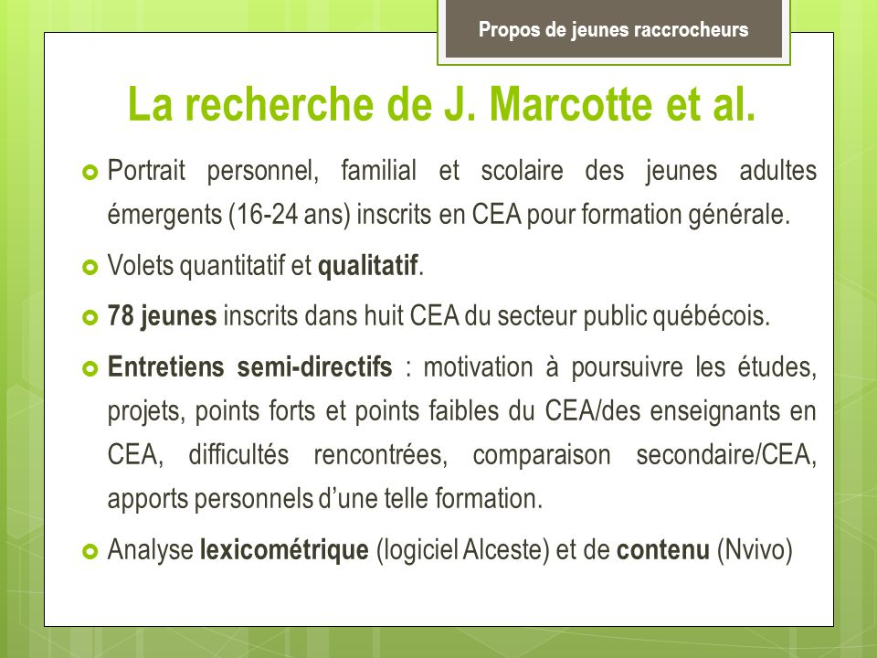 La recherche de J. Marcotte et al.