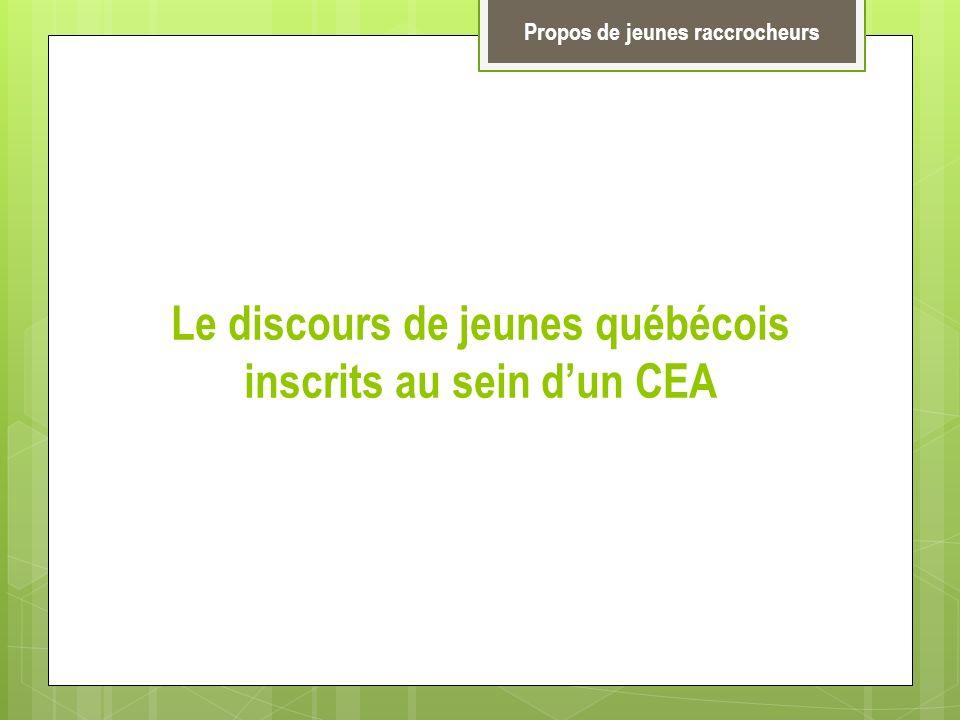 Le discours de jeunes québécois inscrits au sein d'un CEA