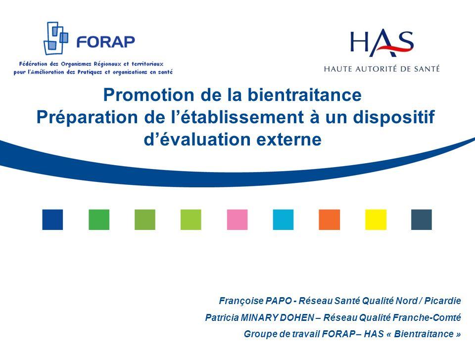 Promotion de la bientraitance Préparation de l'établissement à un dispositif d'évaluation externe