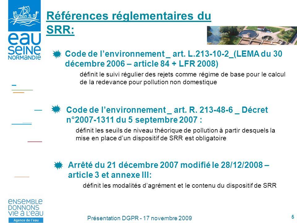 Références réglementaires du SRR: