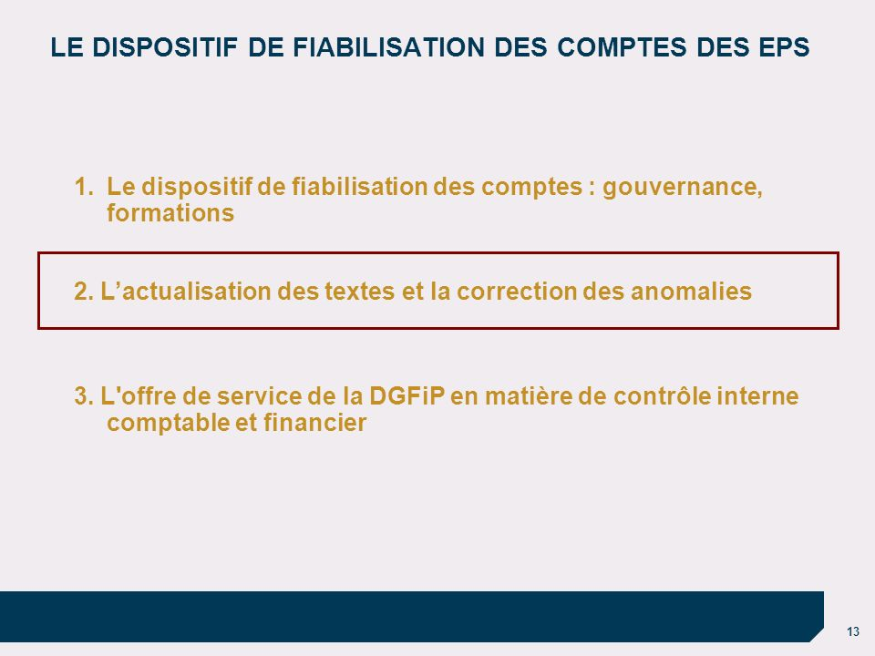 LE DISPOSITIF DE FIABILISATION DES COMPTES DES EPS