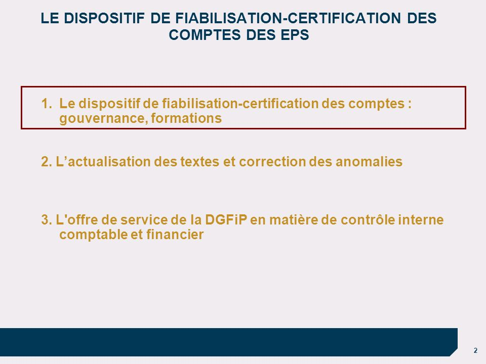 LE DISPOSITIF DE FIABILISATION-CERTIFICATION DES COMPTES DES EPS