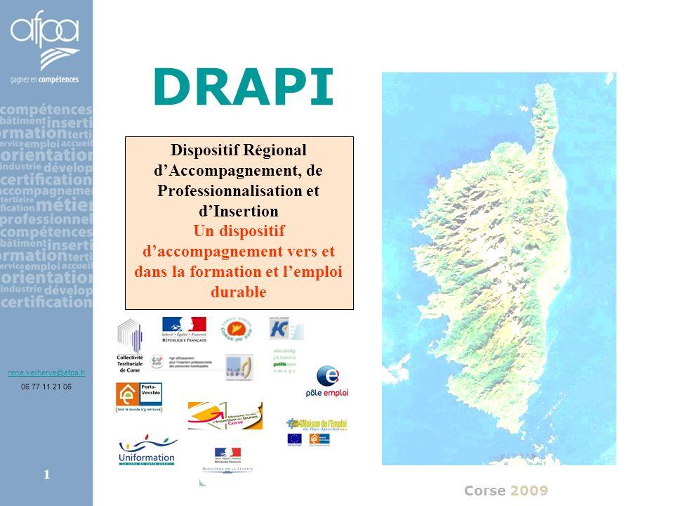 DRAPIDispositif Régional d'Accompagnement, de Professionnalisation et d'Insertion.