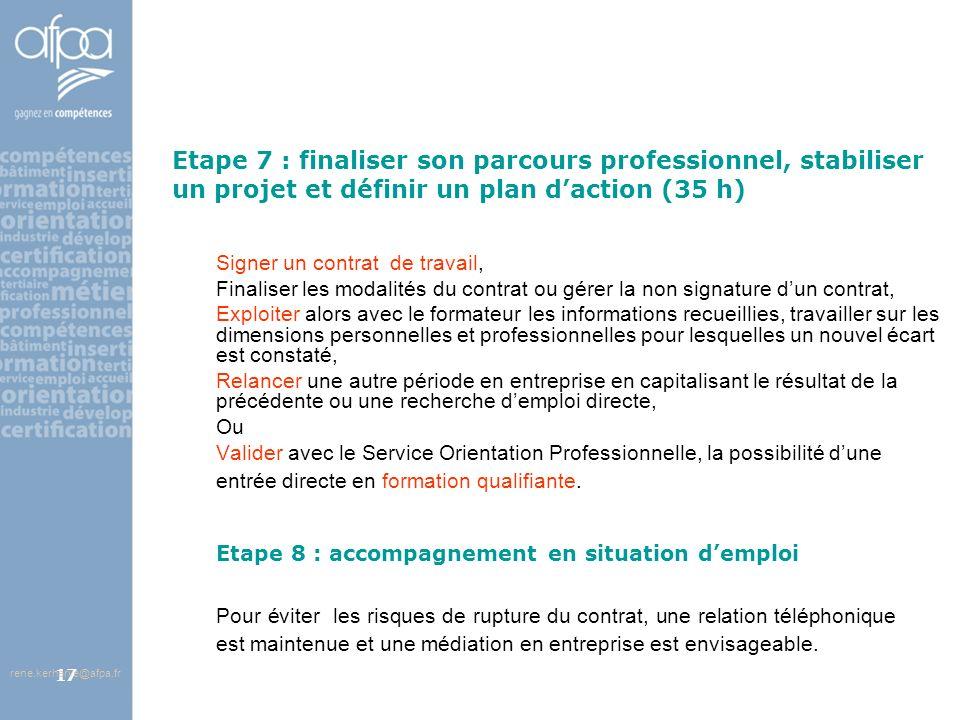 Etape 7 : finaliser son parcours professionnel, stabiliser un projet et définir un plan d'action (35 h)