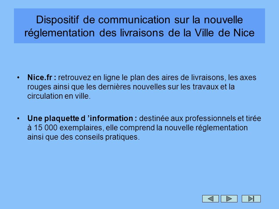 Dispositif de communication sur la nouvelle réglementation des livraisons de la Ville de Nice