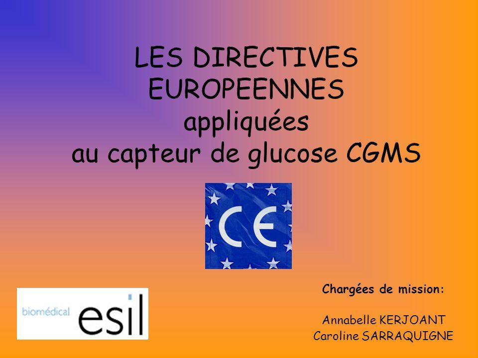 LES DIRECTIVES EUROPEENNES appliquées au capteur de glucose CGMS