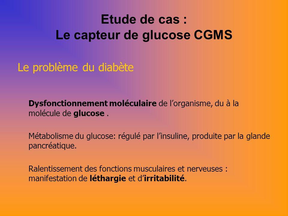 Etude de cas : Le capteur de glucose CGMS