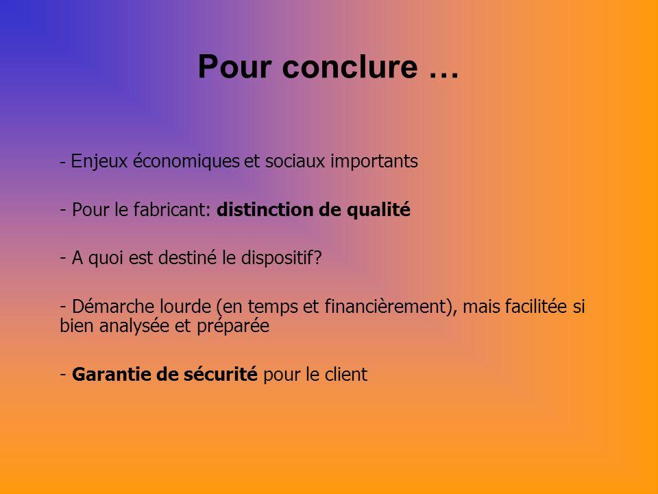 Pour conclure … - Enjeux économiques et sociaux importants
