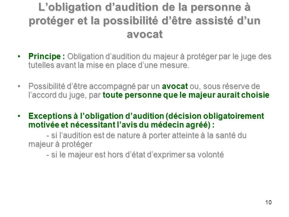 L'obligation d'audition de la personne à protéger et la possibilité d'être assisté d'un avocat
