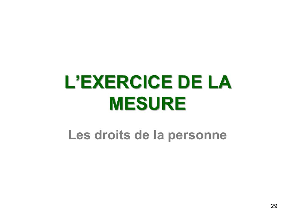 L'EXERCICE DE LA MESURE