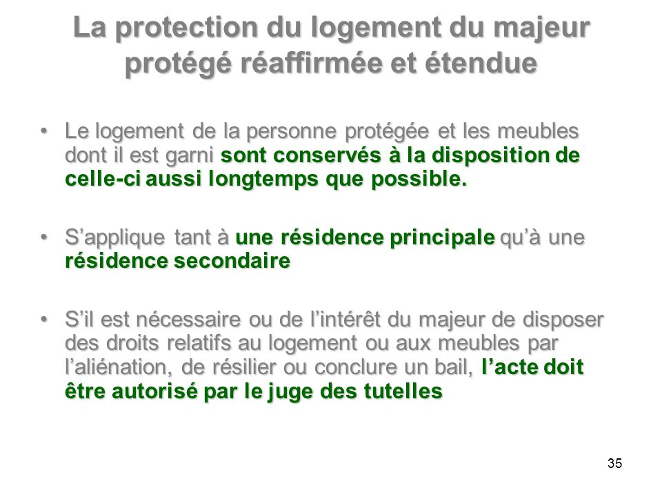 La protection du logement du majeur protégé réaffirmée et étendue