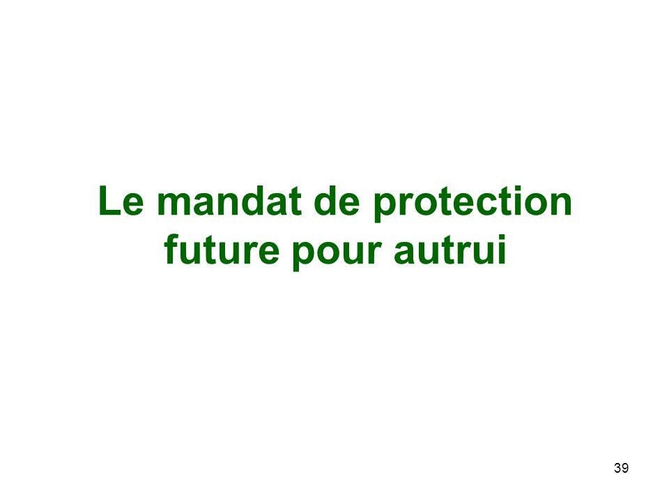 Le mandat de protection future pour autrui