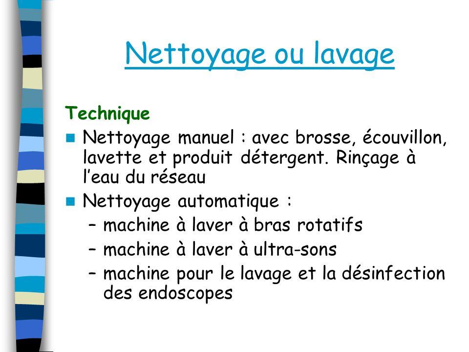 Nettoyage ou lavage Technique