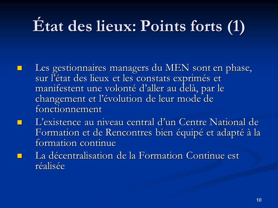 État des lieux: Points forts (1)