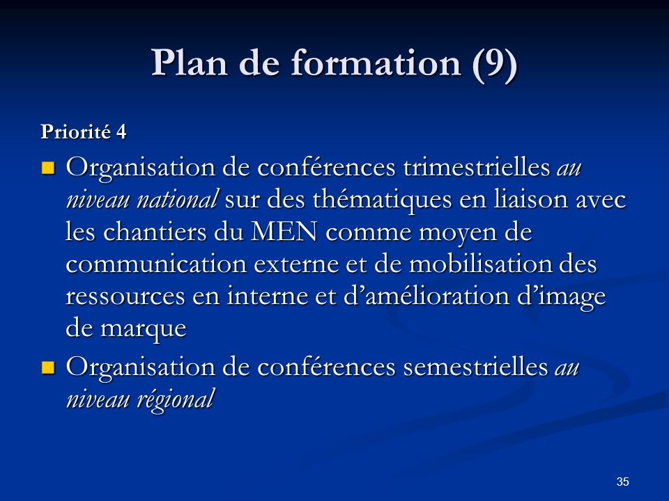 Plan de formation (9) Priorité 4.