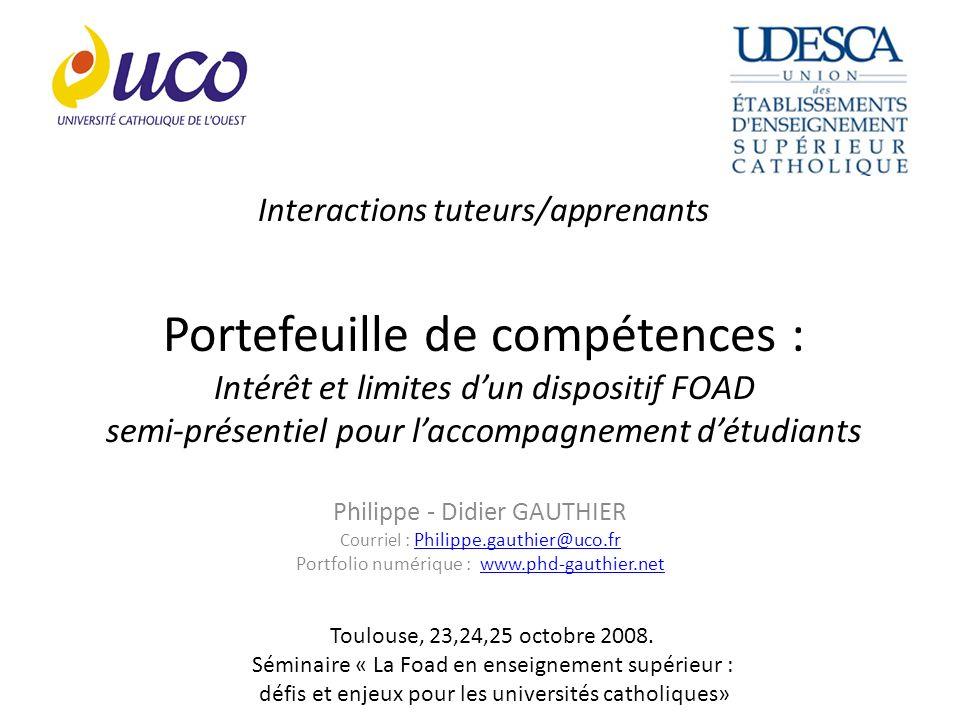 Interactions tuteurs/apprenants Portefeuille de compétences : Intérêt et limites d'un dispositif FOAD semi-présentiel pour l'accompagnement d'étudiants