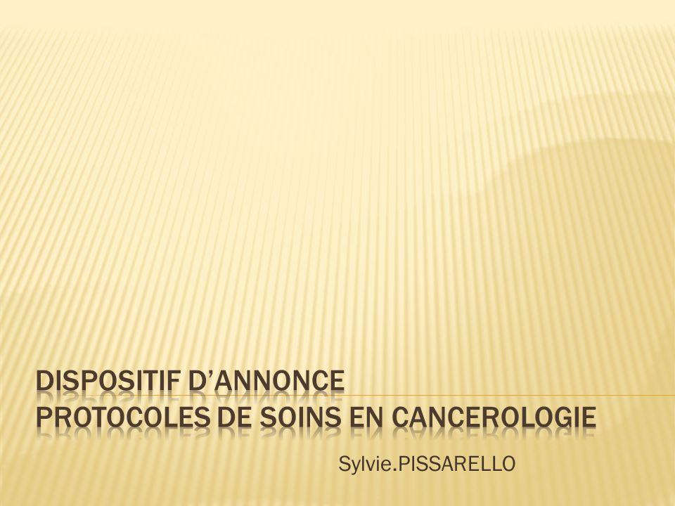 DISPOSITIF D'ANNONCE PROTOCOLES DE SOINS EN CANCEROLOGIE
