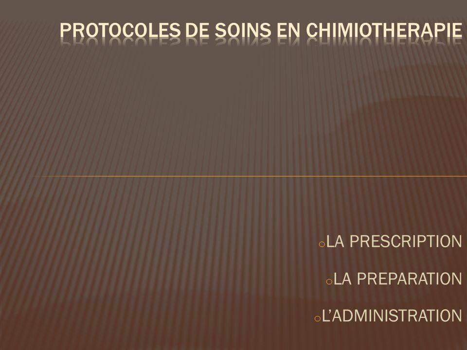 PROTOCOLES DE SOINS EN CHIMIOTHERAPIE
