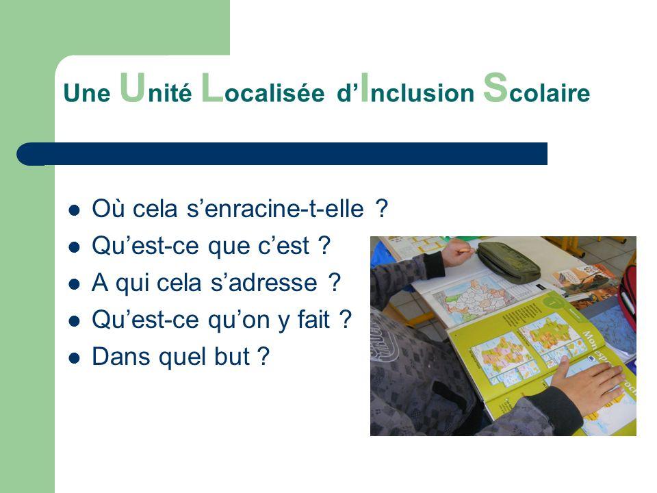 Une Unité Localisée d'Inclusion Scolaire