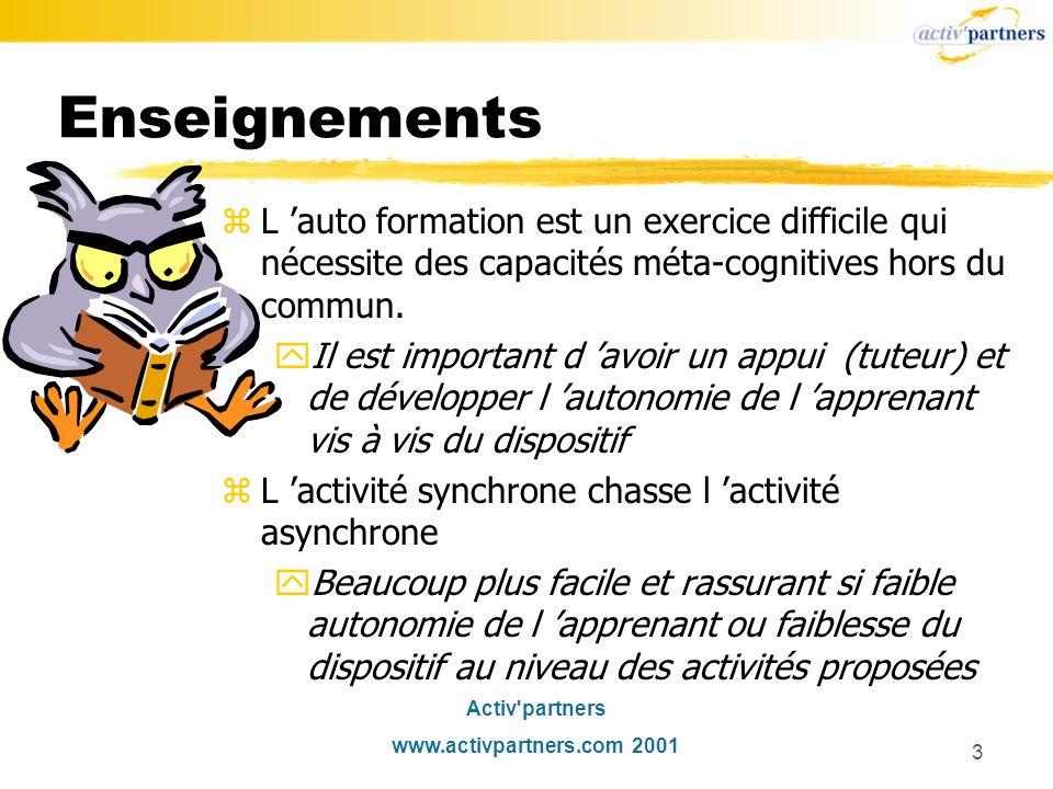 Enseignements L 'auto formation est un exercice difficile qui nécessite des capacités méta-cognitives hors du commun.