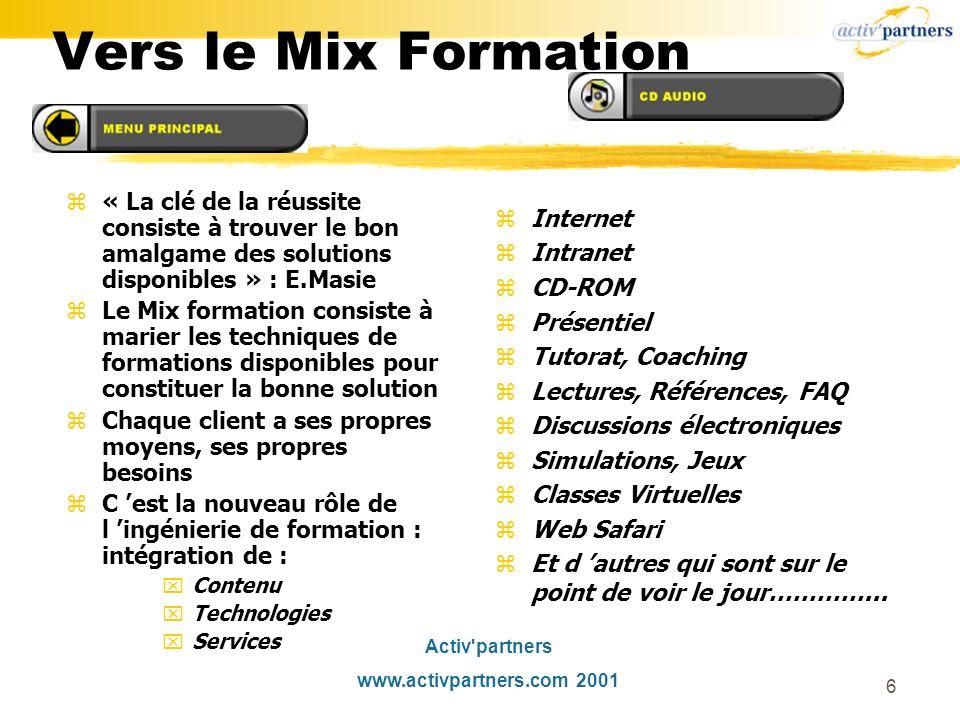 Vers le Mix Formation « La clé de la réussite consiste à trouver le bon amalgame des solutions disponibles » : E.Masie.