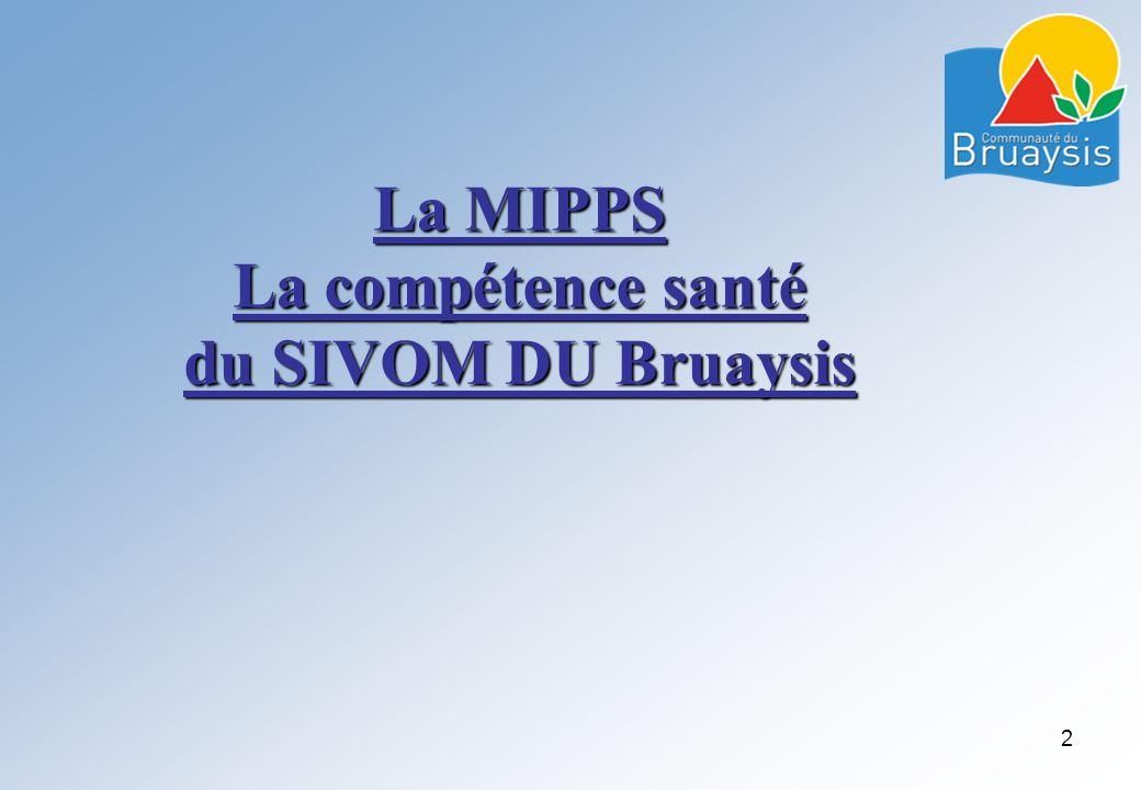 La MIPPS La compétence santé du SIVOM DU Bruaysis