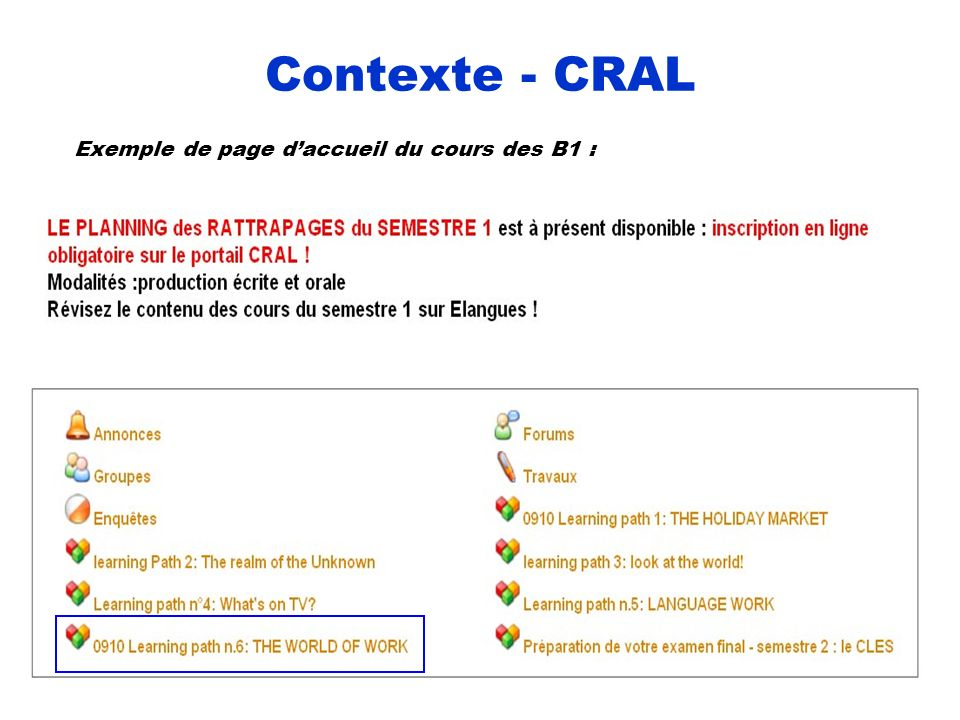 Contexte - CRAL Exemple de page d'accueil du cours des B1 : ANNE