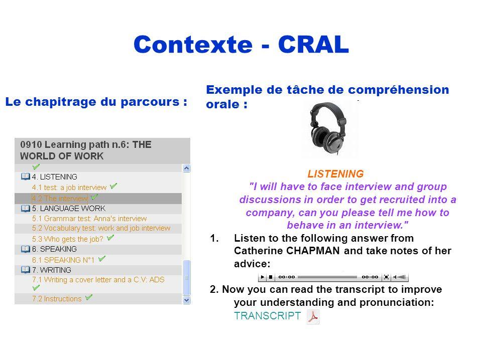 Contexte - CRAL Exemple de tâche de compréhension orale :