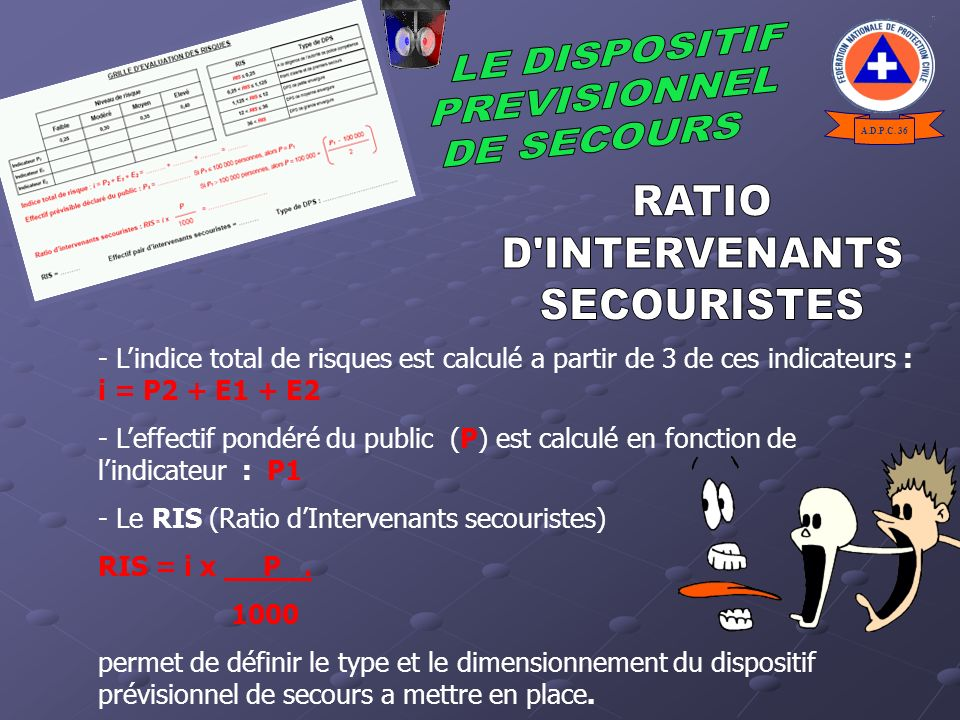 RATIO D INTERVENANTS SECOURISTES LE DISPOSITIF PREVISIONNEL DE SECOURS