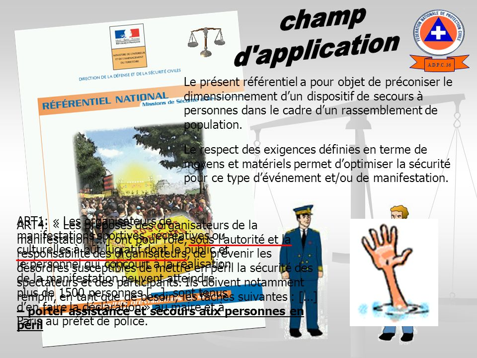 champ d application. A.D.P.C. 36.